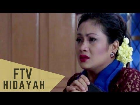 FTV Hidayah 129 - Ibu Yang Tabah