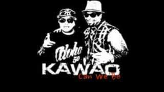 Kawao - Can We Be