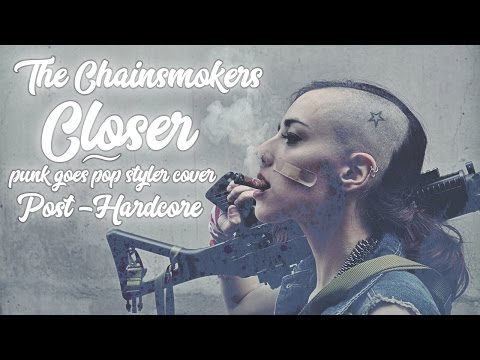 """The Chainsmokers - Closer [Band: Desires] (Punk Goes Pop Style Cover) """"Post-Hardcore"""""""