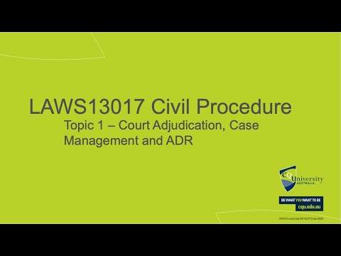LAWS13017_01 Court Adjudication, Case Managment and ADR