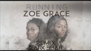 Running Zoe Grace Mark Ebar Remix Christian Tropical House.mp3