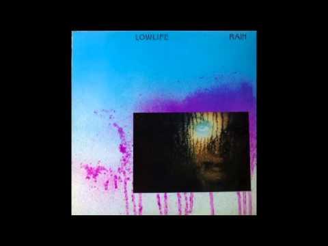 Lowlife - Rain (Full Album)