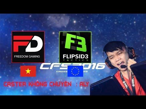 ►CFS 2016 -  FREEDOM (VIET NAM) vs EU - CASTER ALY