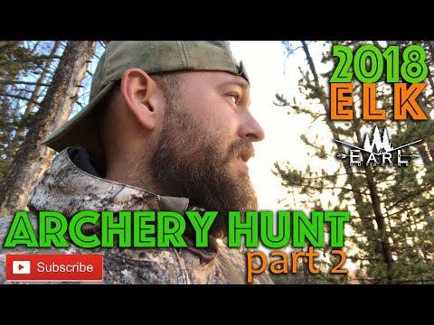 Archery Elk Hunt 2018 - North Slope, Utah - Part 2