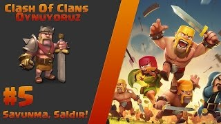 Clash Of Clans 5 ci bolum - Super Qanimetler