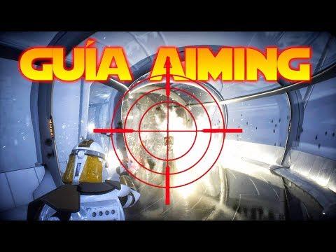 Guía Aiming FPS Shooter Básica - Battlefront 2
