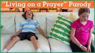 Living on a Prayer Parody | Made in two hours | The Holderness Family | Day 10
