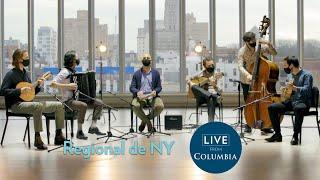 Regional de NY plays Brazilian choro   Live from Columbia