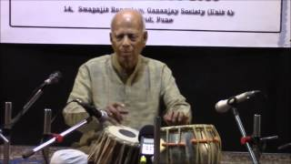 Pt Bapu Patwardhan ,80. Plays Teentaal At CHILLA 2016,lehra;Nandu Foujdar