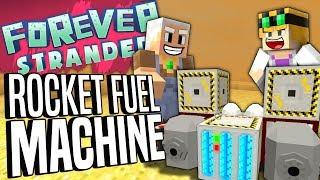 Minecraft - ROCKET FUEL MACHINE - Forever Stranded #66