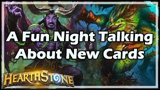 A Fun Night Talking About New Cards - Witchwood / Hearthstone