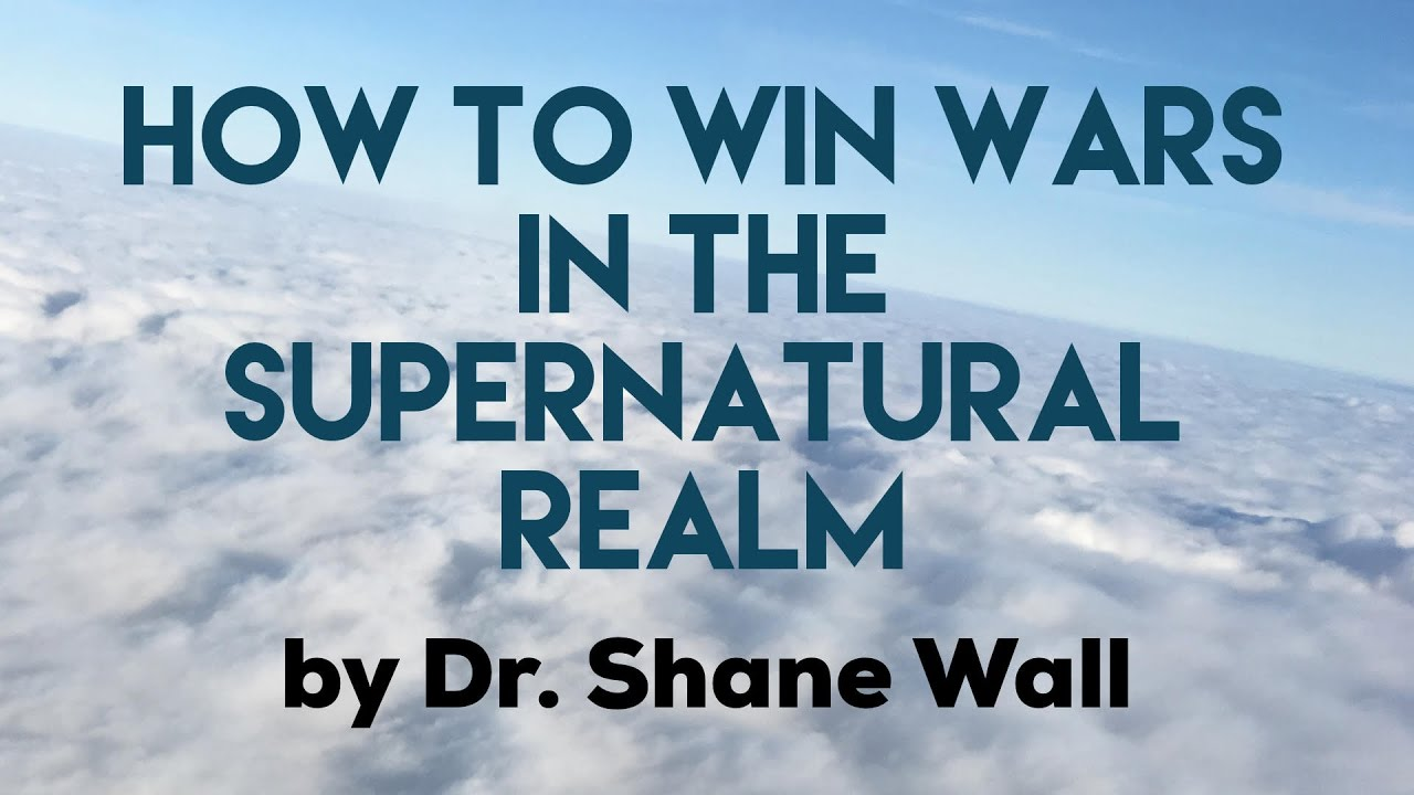 How to Win Wars in the Supernatural Realm 
