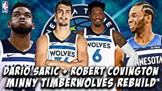 DARIO SARIC + ROBERT COVINGTON TRADE! NEW LOOK MINNESOTA TIMBERWOLVES REBUILD! NBA 2K19 MY LEAGUE