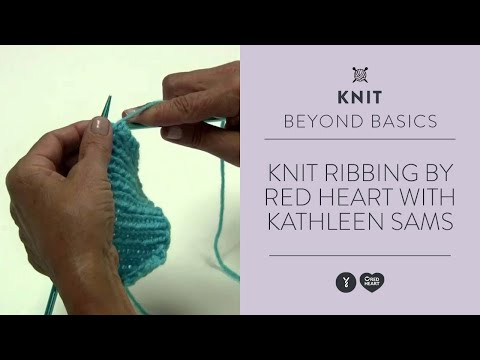 Knit Ribbing by Red Heart with Kathleen Sams