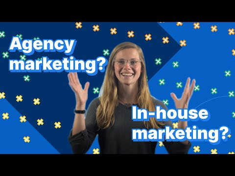 Agency vs. In-House Marketing: Pros and Cons to Help You Decide