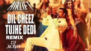 AIRLIFT   Dil cheez tujhe de di  Club mix    DeeJaY mAyA