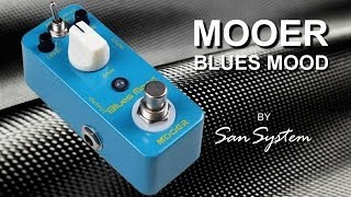 ► MOOER Blues Mood (type Boss Blues Drive ) ♫♪
