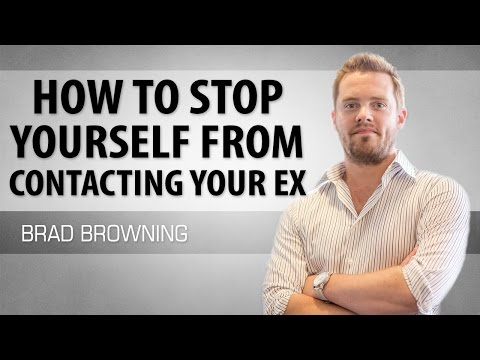 how to stop yourself from contacting your ex