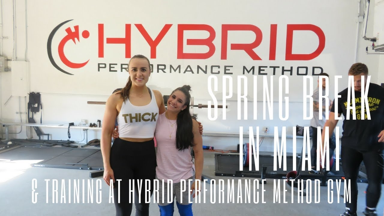 Hybrid Performance Method >> Miami Vlog Lifting At Hybrid Performance Method Gym College Spring Break
