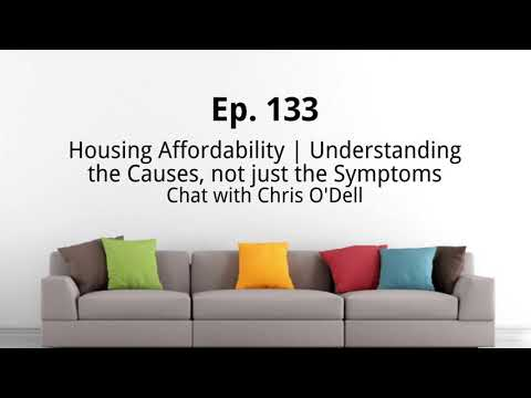 Ep. 133 | Housing Affordability: Understanding the Causes, n