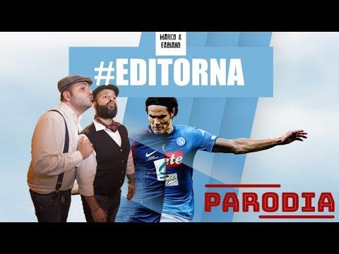 Edi Torna - Canzone per Cavani - Parodia Napoli