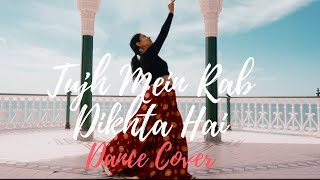 Tujh Mein Rab Dikhta Hai (Female) I Rab Ne Bana Di Jodi I Dance Cover