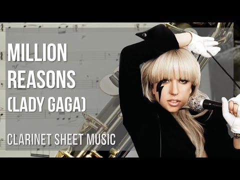 EASY Clarinet Sheet Music: How to play Million Reasons by Lady Gaga