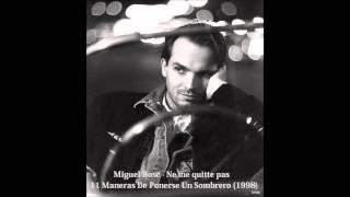 Miguel Bosé - Ne me quitte pas