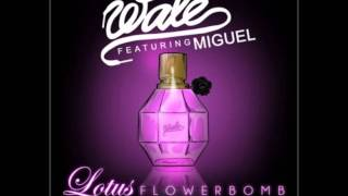 Wale Ft. Miguel - Lotus Flower Bomb (Clean)