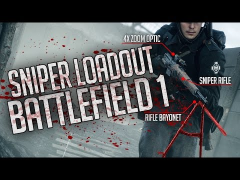 Best Sniper Loadout for Battlefield 1
