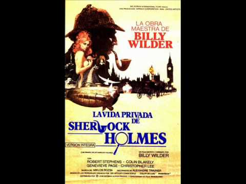 The Private Life of Sherlock Holmes (1970) - Suite - Miklos