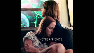 Netherfriends - More Than Friends Who Like Good Music