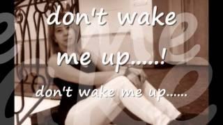 Yap!!! - Wake me up!!!