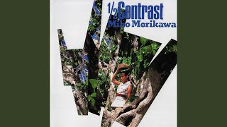 Provided to YouTube by NexTone Inc. Mambo Soleil · 森川美穂 1/2 Contrast Released on: 1988-06-21 Auto-generated by YouTube.