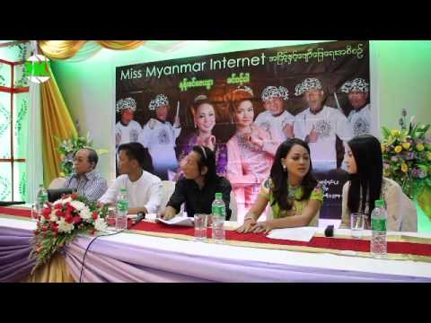 "PRESS LAUNCH OF ""MISS MYANMAR INTERNET"" A NYEINT SHOW"