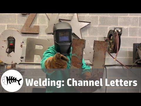 Welding : channel letters