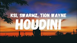 KSI - Houdini ( Official Lyric Video ) - ( Feat Swarmz - Tion Wayne )