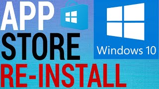 How To Re Install Windows Store / Microsoft Store (2020)