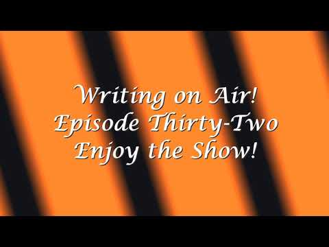 Writing on Air - Ep 32