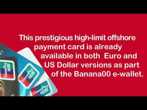 Banana00 Now Offers UnionPay Prepaid Cards