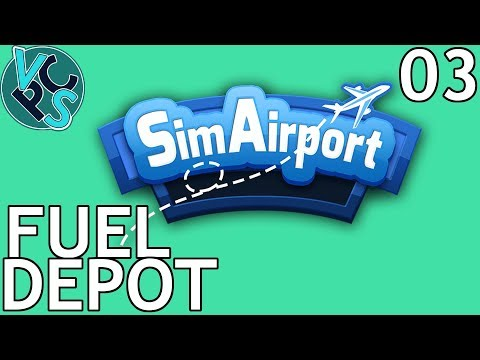 SimAirport EP03 : Fuel Depot – Early Access Airport Tycoon Gameplay