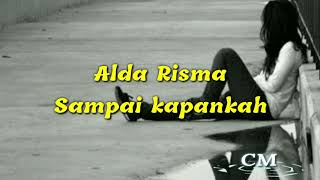 Download Mp3 Sampai Kapankah - Alda Risma
