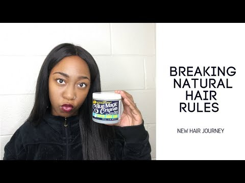 Blue Magic Hair Grease   Breaking Natural Hair Rules   2018