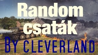 World of tanks Napi random csaták (T30) By cleverland