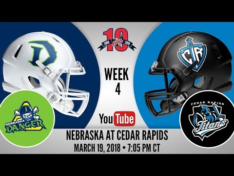 Week 4 | Nebraska Danger at Cedar Rapids Titans