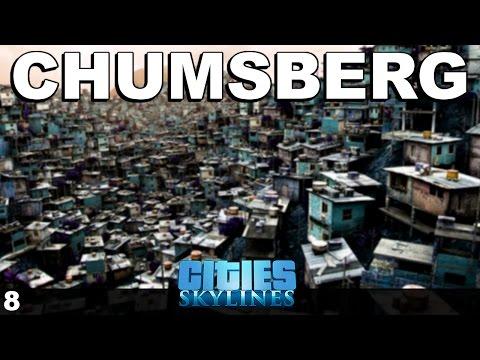 Cities:Skylines - Chumsberg Slums S02EP01