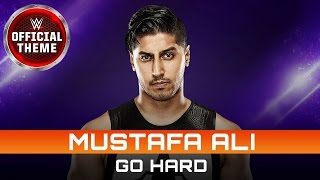 Mustafa Ali - Go Hard feat. Maino (Official Theme) mp3
