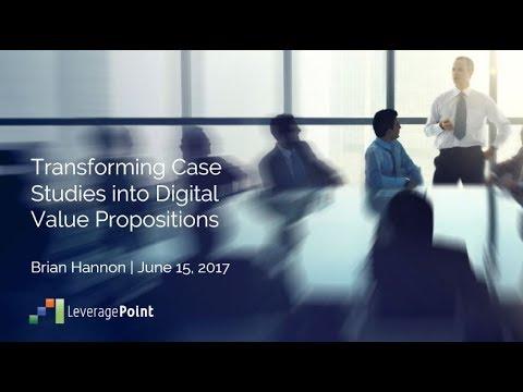 Transforming Case Studies into Digital Value Propositions