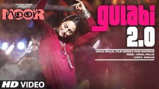 Noor : Gulabi Mp3 Song | Sonakshi Sinha | Amaal Mallik, Tulsi Kumar, Yash Narvekar