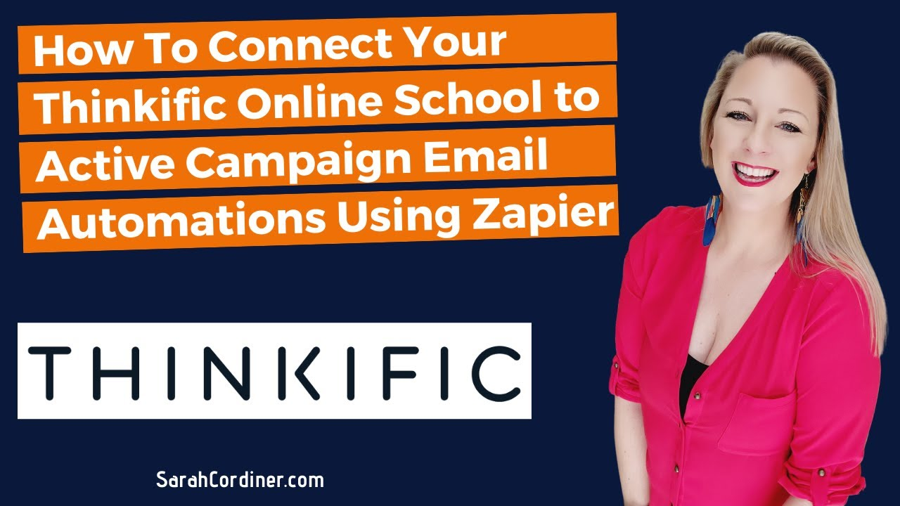 How To Connect Your Thinkific Online School to Active Campaign Email Automations Using Zapier